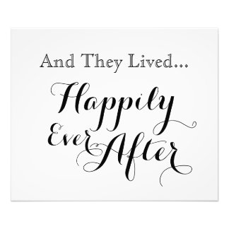 And They Lived Happily Ever After Print Photograph