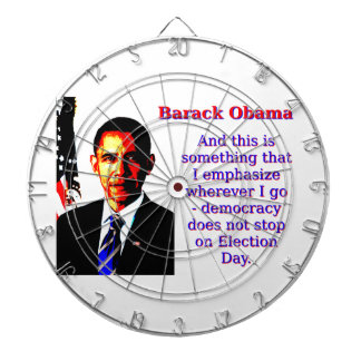 And This Is Something That I Emphasize - Barack Ob Dartboard
