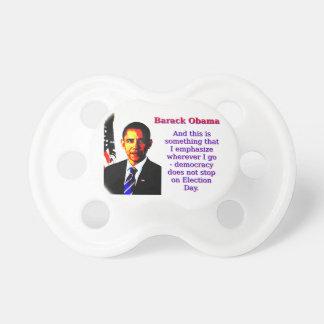 And This Is Something That I Emphasize - Barack Ob Dummy
