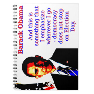 And This Is Something That I Emphasize - Barack Ob Note Books