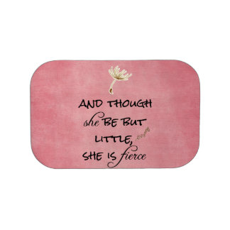 And though she be but Little, She is Fierce Quote Lunch Box