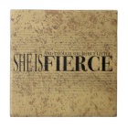 And though she be but little, she is fierce. tile