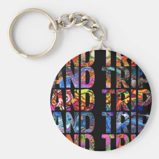 """AND TRIP"" KEY RING"