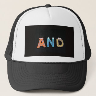AND... TRUCKER HAT