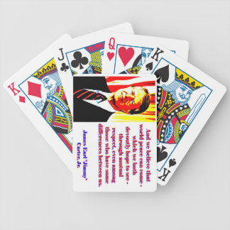 And We Believe That World Peace - Jimmy Carter Bicycle Playing Cards
