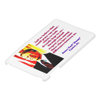 And We Believe That World Peace - Jimmy Carter Cover For The iPad Mini