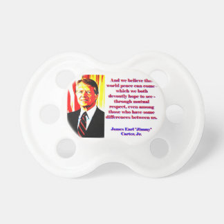 And We Believe That World Peace - Jimmy Carter Dummy