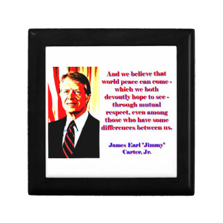 And We Believe That World Peace - Jimmy Carter Gift Box