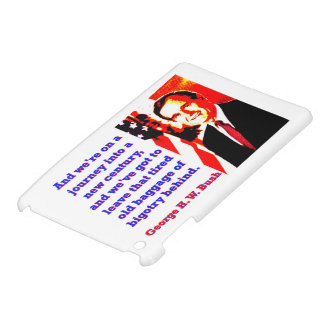 And We're On A Journey - George H W Bush iPad Mini Cover