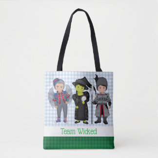 And Your Little Dog ToO!  Team Wicked Team Dorothy Tote Bag