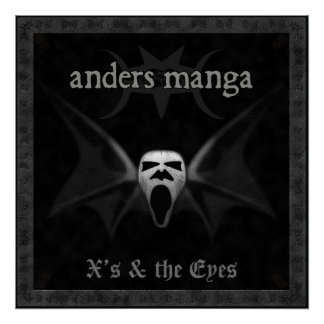 """Anders Manga """"X's & The Eyes"""" Poster"""