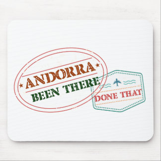 Andorra Been There Done That Mouse Pad