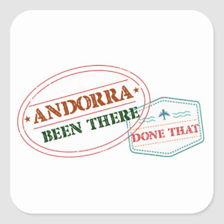 Andorra Been There Done That Square Sticker