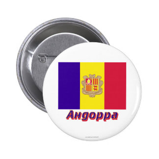 Andorra Flag with name in Russian Buttons
