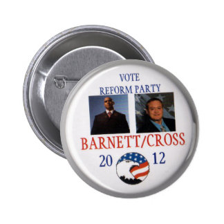 Andre Barnett and Ken Ken Cross Reform Party 2012 6 Cm Round Badge