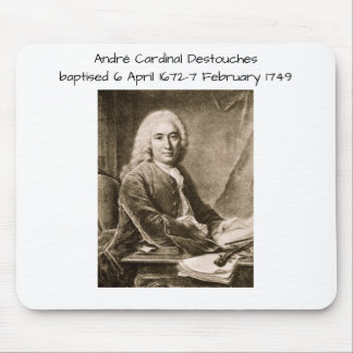 Andre Cardinal Destouches Mouse Pad