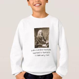 Andre Cardinal Destouches Sweatshirt