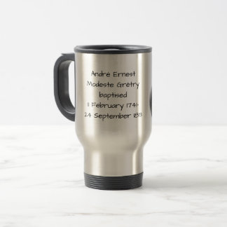 André Ernest Modeste Gretry Travel Mug
