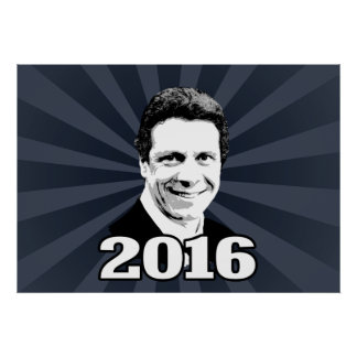 ANDREW CUOMO 2016 Candidate Poster