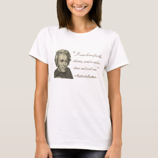 """Andrew Jackson """"Born for the Storm"""" T-Shirt"""