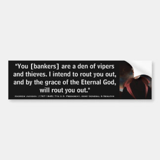 ANDREW JACKSON Den of Vipers & Thieves Quote Bumper Sticker