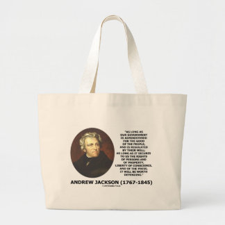 Andrew Jackson Government People Will Defending Jumbo Tote Bag