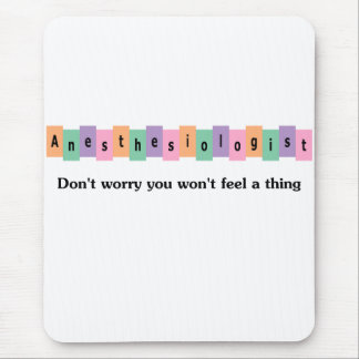 Anesthesiologist Mouse Pad