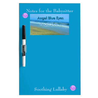 Angel Blue Eyes Notes For Babysitter DryEraseBoard Dry Erase White Board