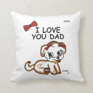 Angel I Love You Dad Pillow Throw Cushion