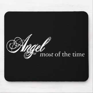 Angel Most of the Time Mouse Pad