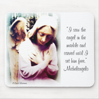 Angel with Michelangelo quote Mouse Pad