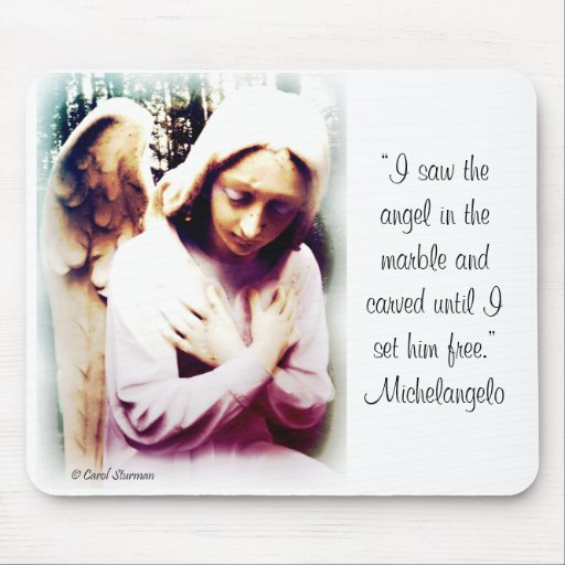 Angel with Michelangelo quote Mousepads