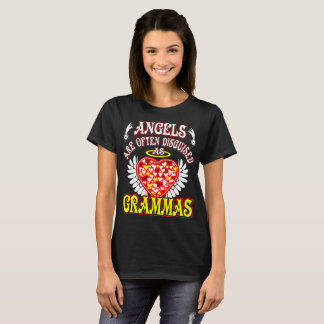 Angels Are Often Disguised As Grammas Grandma Gift T-Shirt
