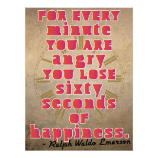 Anger and Happiness quote Poster