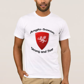ANGLO SAXON Strong and True T-Shirt