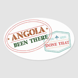 Angola Been There Done That Oval Sticker