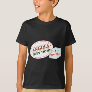 Angola Been There Done That T-Shirt