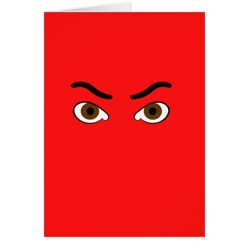 angry brown eyes thick brow card