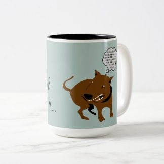 "Angry Dog ""I Welcome Your Problems"" Funny Boss Two-Tone Coffee Mug"