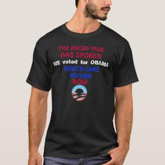 Angry Mob Obama T-Shirt