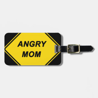 """Angry Mom"" design Travel Bag Tags"