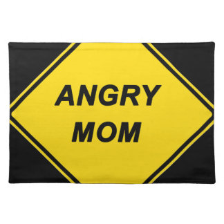 """Angry Mom"" design Place Mat"