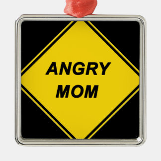"""""""Angry Mom"""" design Silver-Colored Square Decoration"""