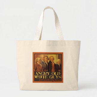 Angry Old White Guys...Like the Founding Fathers Bag