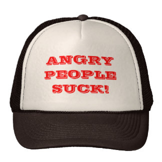 Angry people suck. cap