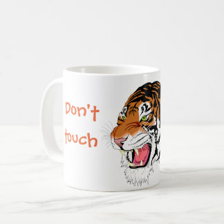 Angry tiger // Don't touch my mug! Coffee Mug