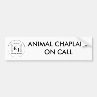 ANIMAL CHAPLAIN ON CALL BUMPER STICKER