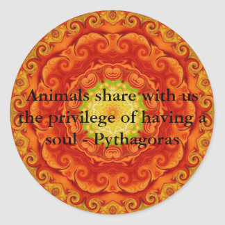 Animal rights vegan vegetarian quote Pythagora Classic Round Sticker