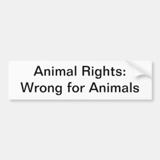 Animal Rights: Wrong Bumper Sticker