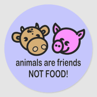 Animals are friends not food! classic round sticker